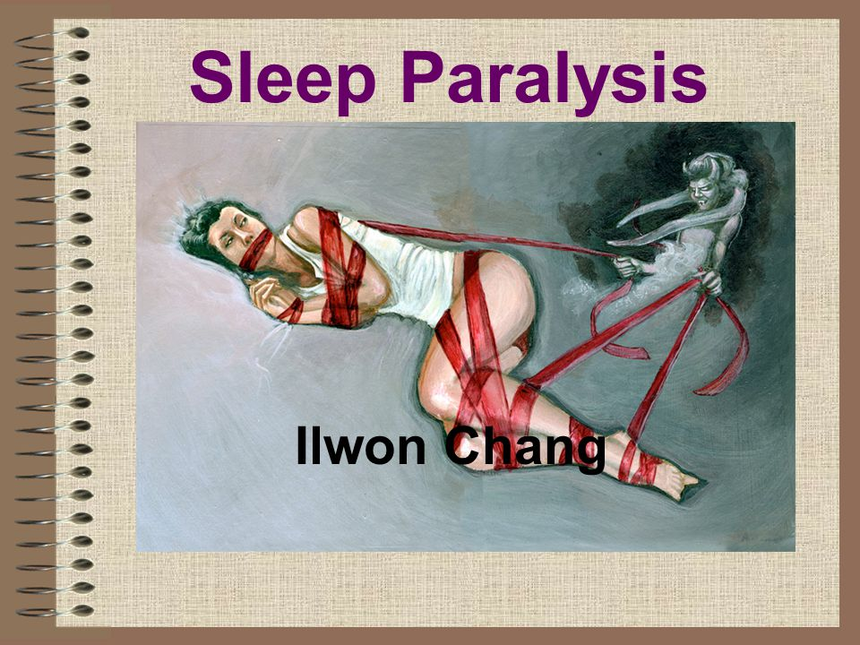 Sleep Paralysis Ilwon Chang