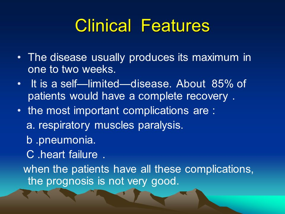 Clinical Features The disease usually produces its maximum in one to two weeks.