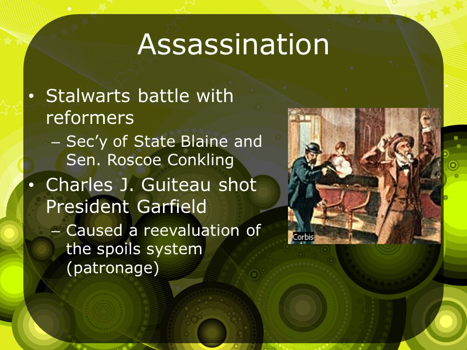 Assassination Stalwarts battle with reformers – Sec'y of State Blaine and Sen.