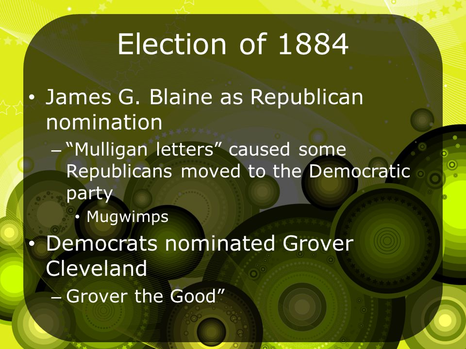 Election of 1884 James G.