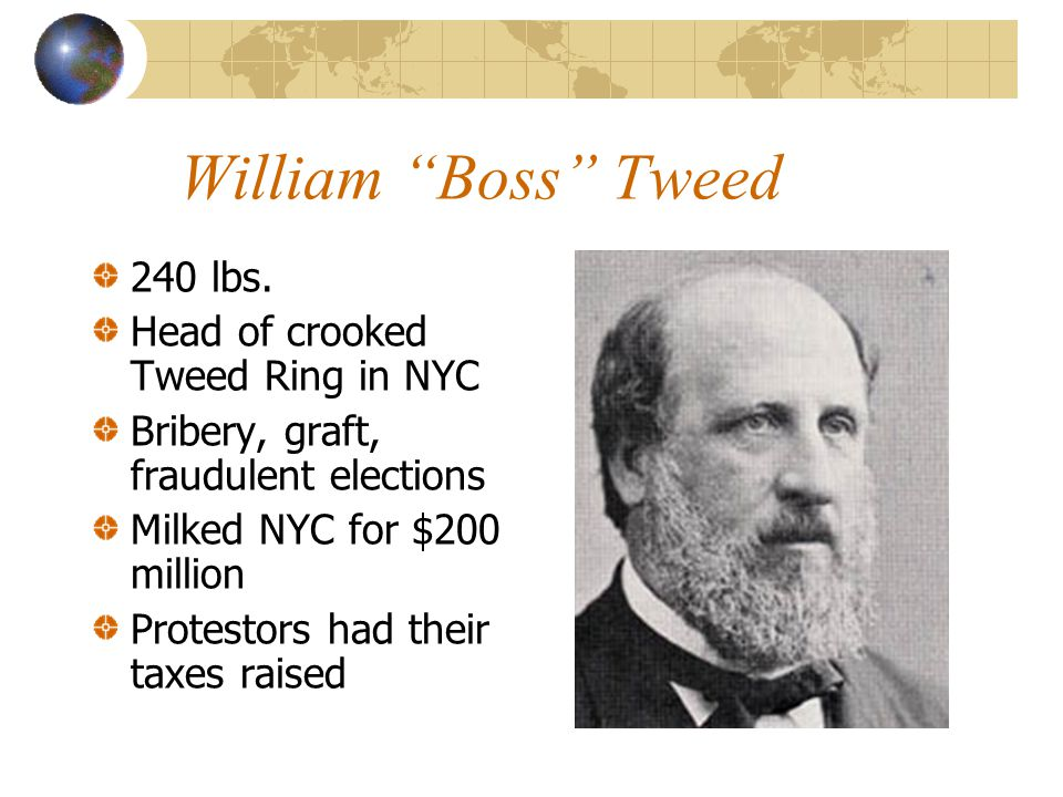 William Boss Tweed 240 lbs.