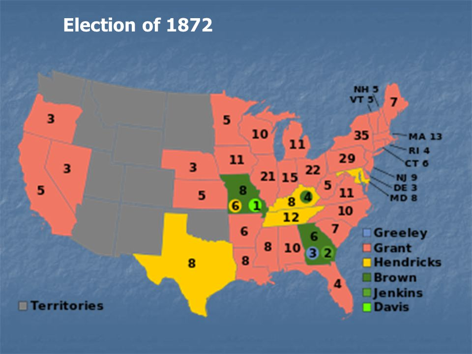 Election of 1872 Republicans Re-nominated U.S.