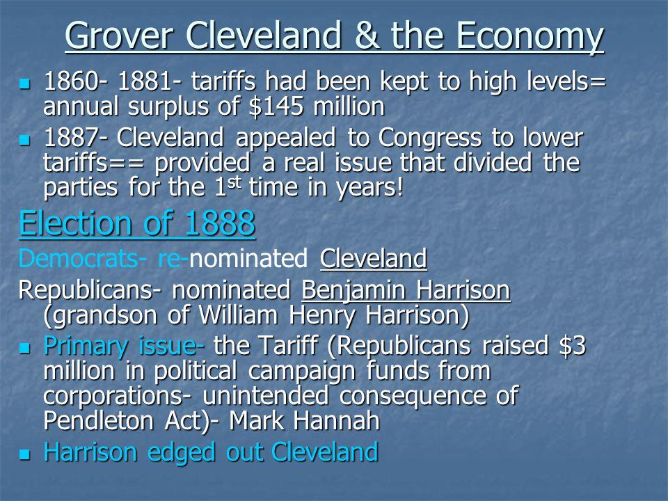 Cleveland's Presidency 1.