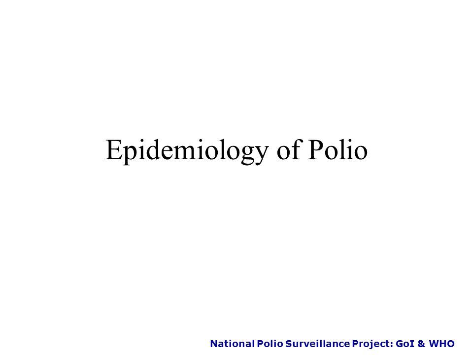 National Polio Surveillance Project: GoI & WHO 2005 - 1 Gujarat Wild Cases 2000-13 BAN KTC JMC RJC AML BVC KDA PML DHD VDD SRC NAV DNG AMD AND VDC SRN GNR VLD AMC NMD BRH SBK BVN JUN PAT MSN JMD POR SRT RJT 2002 - 24 2003 - 3 2001 - 1 2004 - 0 Year - Cases 2000 - 2 2006 - 4 2007 - 1 2008 - 0 2009 - 0 2010 - 0 2011 - 0 2012 - 0 2013 - 0