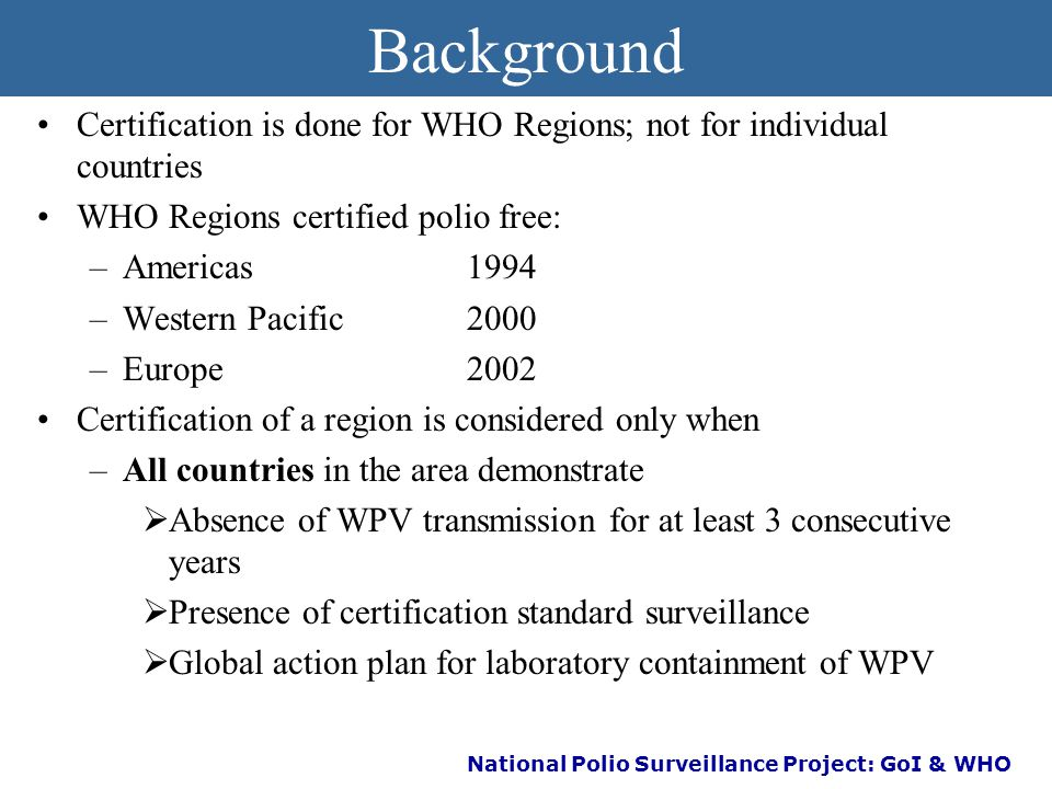 National Polio Surveillance Project: GoI & WHO Certification of polio eradication
