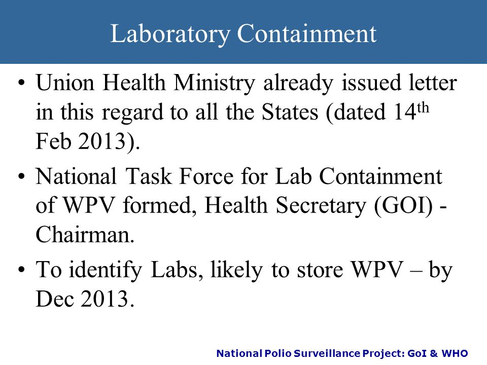 National Polio Surveillance Project: GoI & WHO Sep12 - Jun13 Five categories of states have been formed NCCPE Field Visits Category 5 states