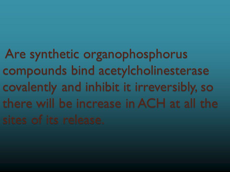 Irreversible anticholinesterase