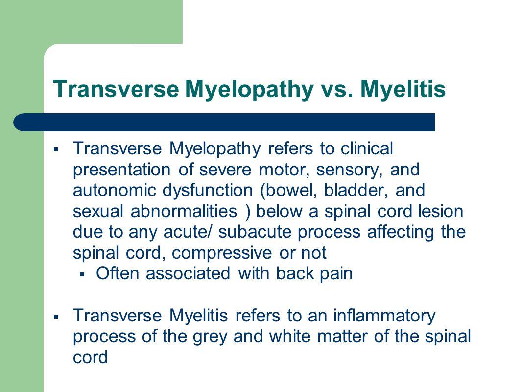 Transverse Myelopathy vs.