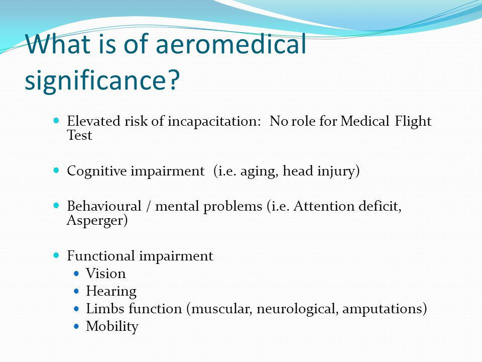What is of aeromedical significance.