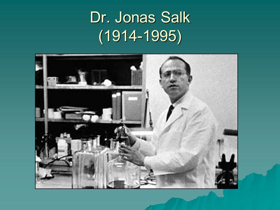 Dr. Jonas Salk (1914-1995)