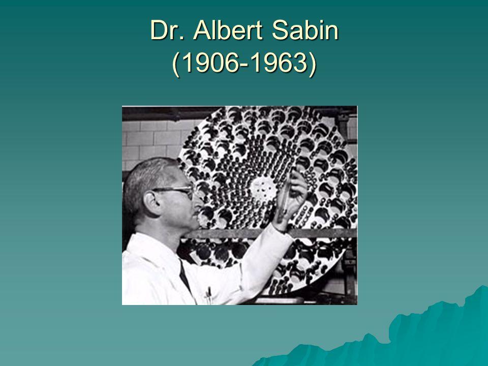 Dr. Albert Sabin (1906-1963)