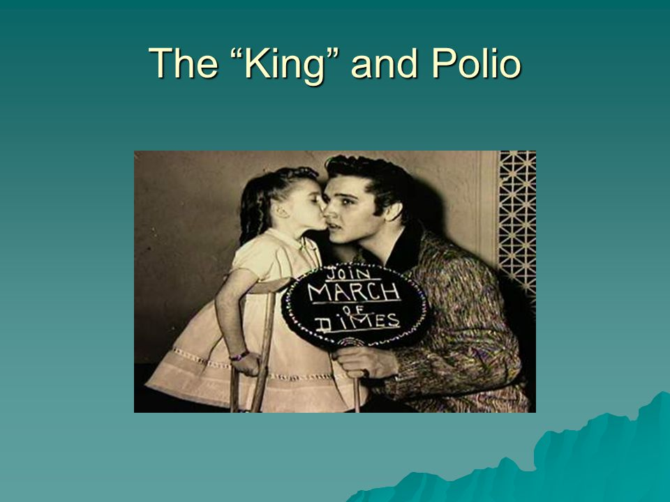 The King and Polio