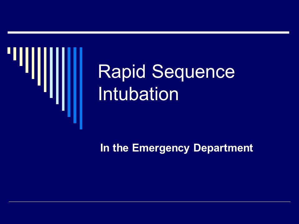 Rapid Sequence Intubation  RSI The use of medication to facilitate passing the endotracheal tube  Analgesics  Sedatives  Paralytics CONTROLLED procedure  Will take several minutes to accomplish  Requires a team effort The ultimate goal is to secure an airway without having the patient vomit and aspirate.