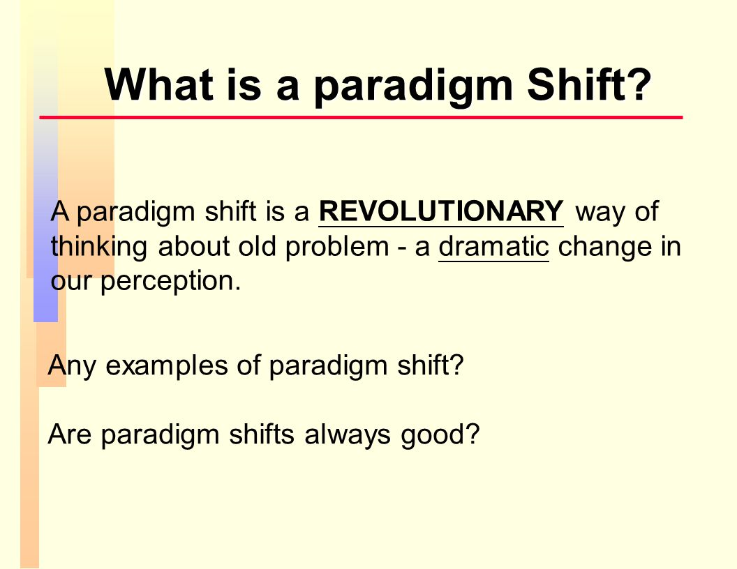 When a paradigm is good/bad.