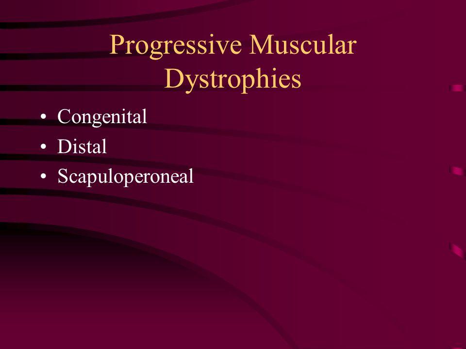 Progressive Muscular Dystrophies Congenital Distal Scapuloperoneal