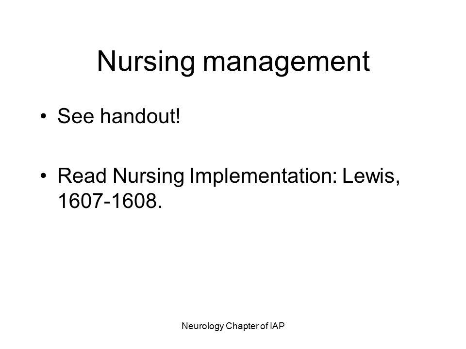 Neurology Chapter of IAP Nursing management See handout.