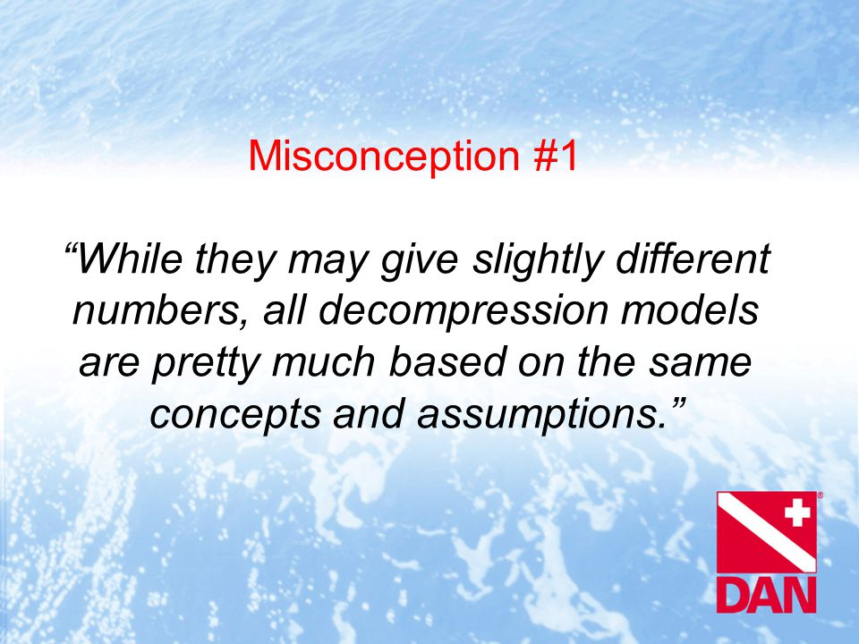 Not True.Assumptions and conceptual models can differ greatly.