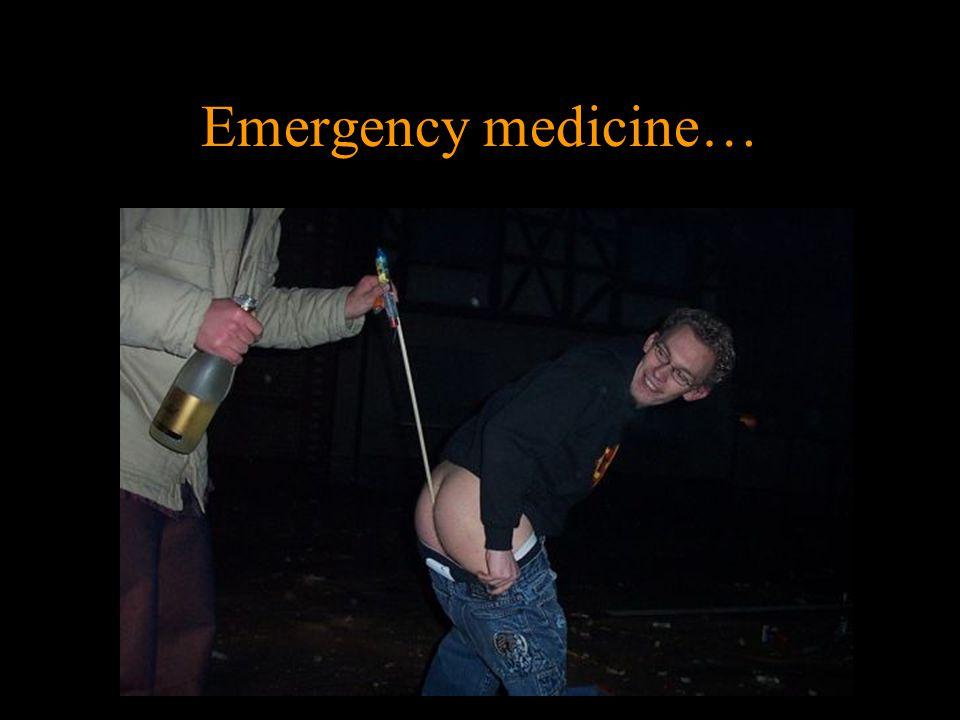 Emergency medicine…