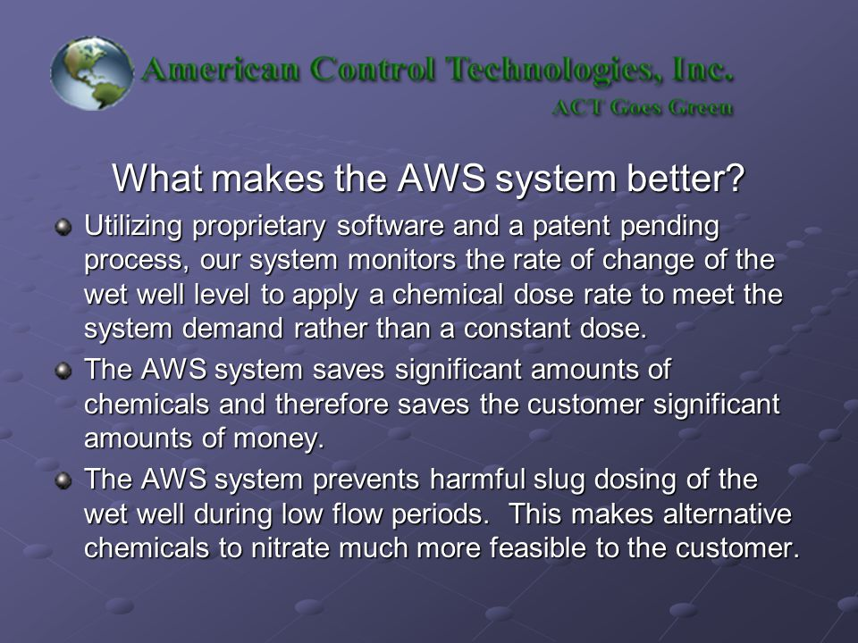 What makes the AWS system better.
