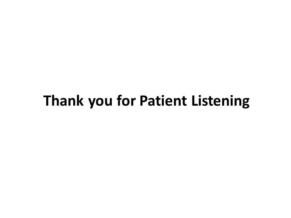 Thank you for Patient Listening