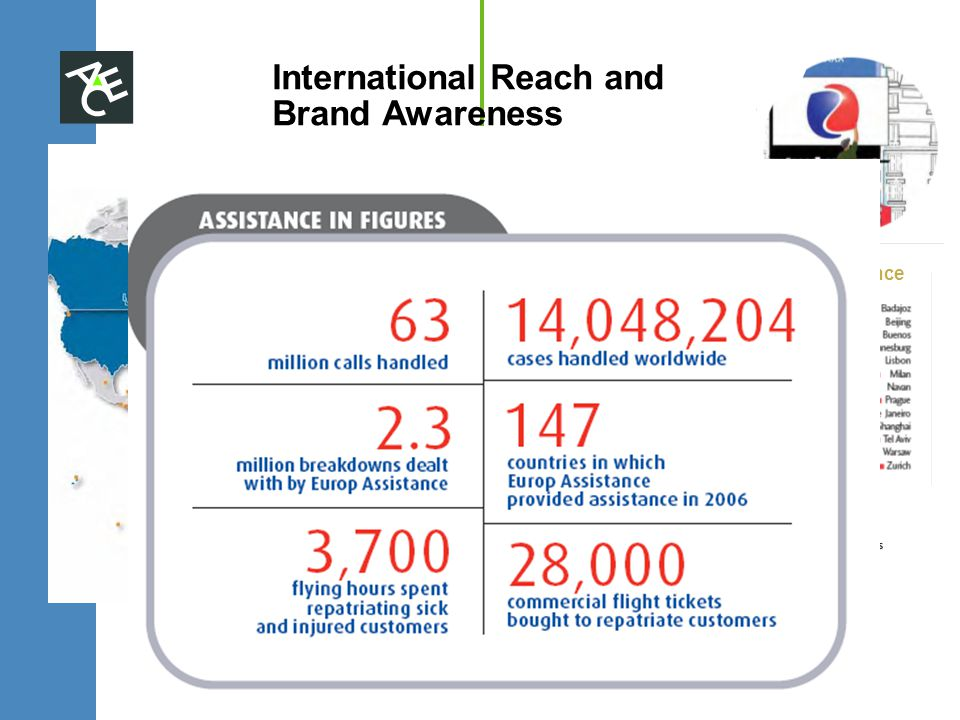 34 Assistance Centers International Reach and Brand Awareness