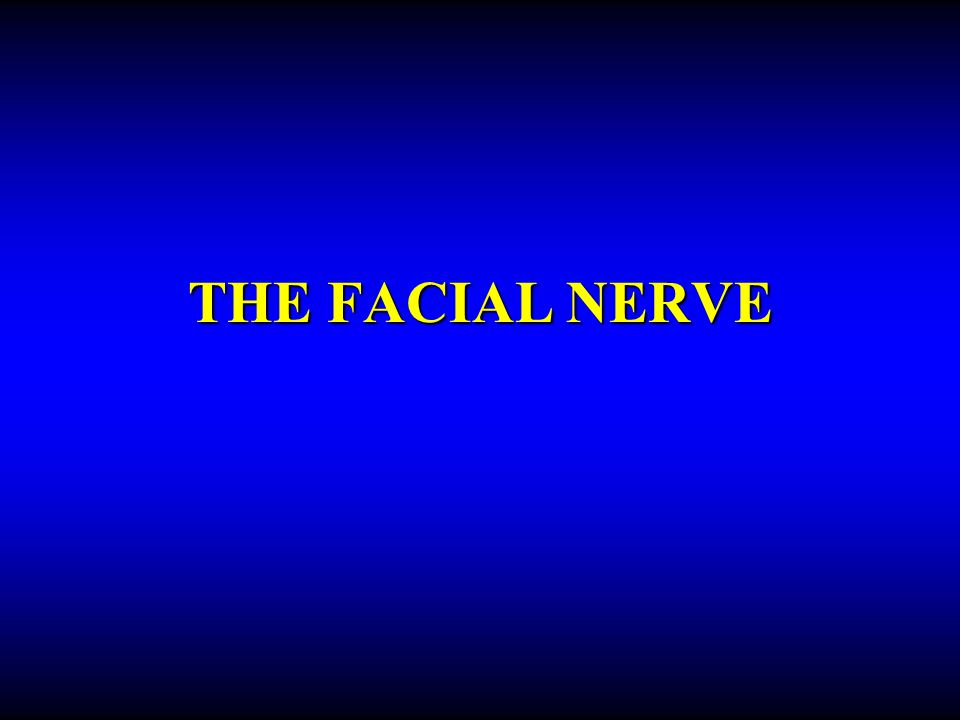 FACIAL NERVE FIBERS Motor –to the stapedius and facial muscles Secreto-motor –to the submandibular, sublingual salivary glands and to the lacrimal glands Taste –from the anterior two thirds of tongue and palate Sensory –from the external auditory meatus