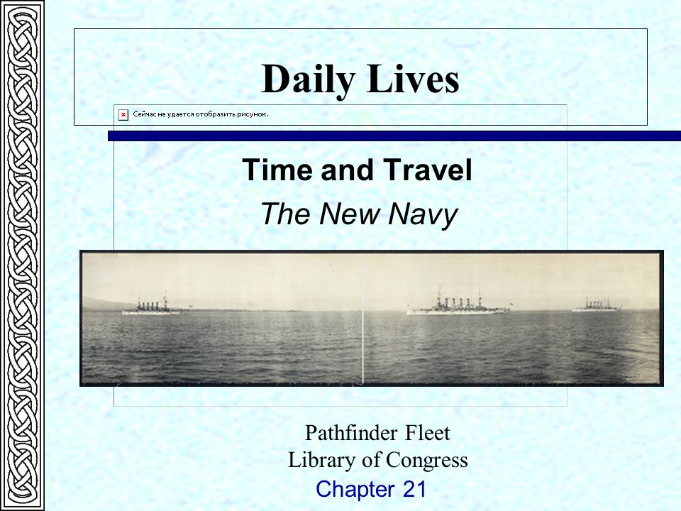 Daily Lives Time and Travel The New Navy Chapter 21 Pathfinder Fleet Library of Congress