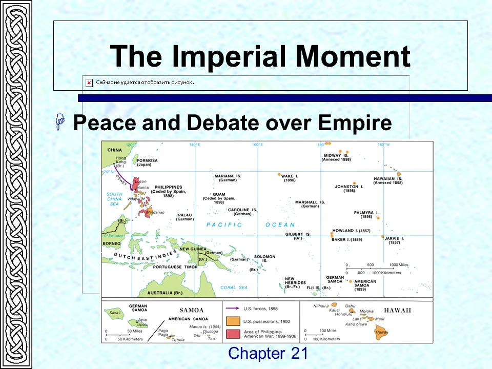 The Imperial Moment  Peace and Debate over Empire Chapter 21