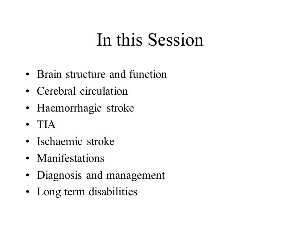 Transient Ischaemic Attack (TIA) Ministroke or Brain angina Fleeting attack of paralysis, numbness, tingling, aphasia, unilateral blindness or dizziness Zone of penumbra without central infarction Last less than 24 hours