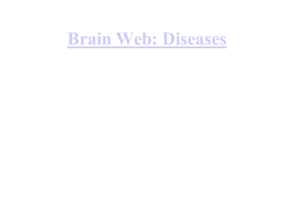 Brain Web: Diseases
