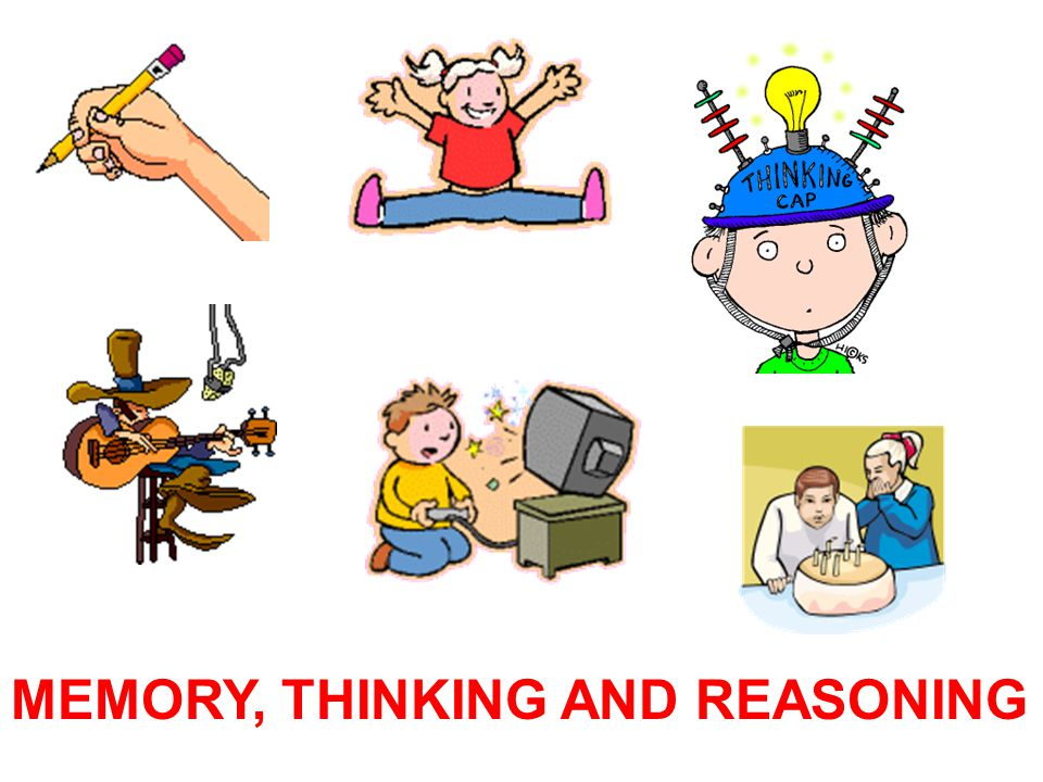 MEMORY, THINKING AND REASONING