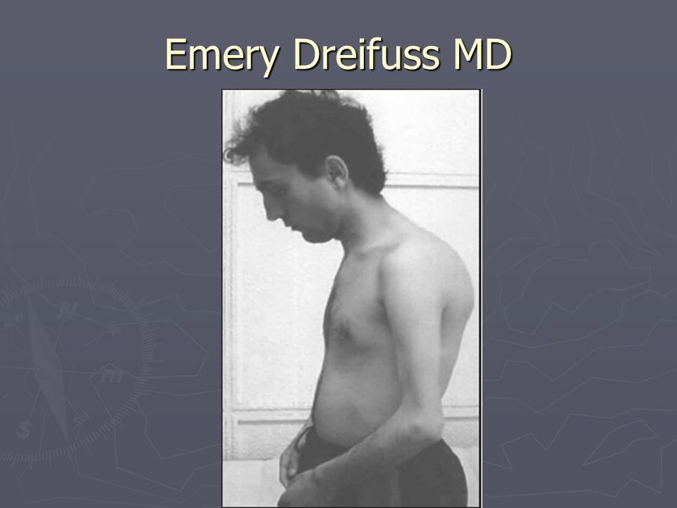 Emery Dreifuss MD