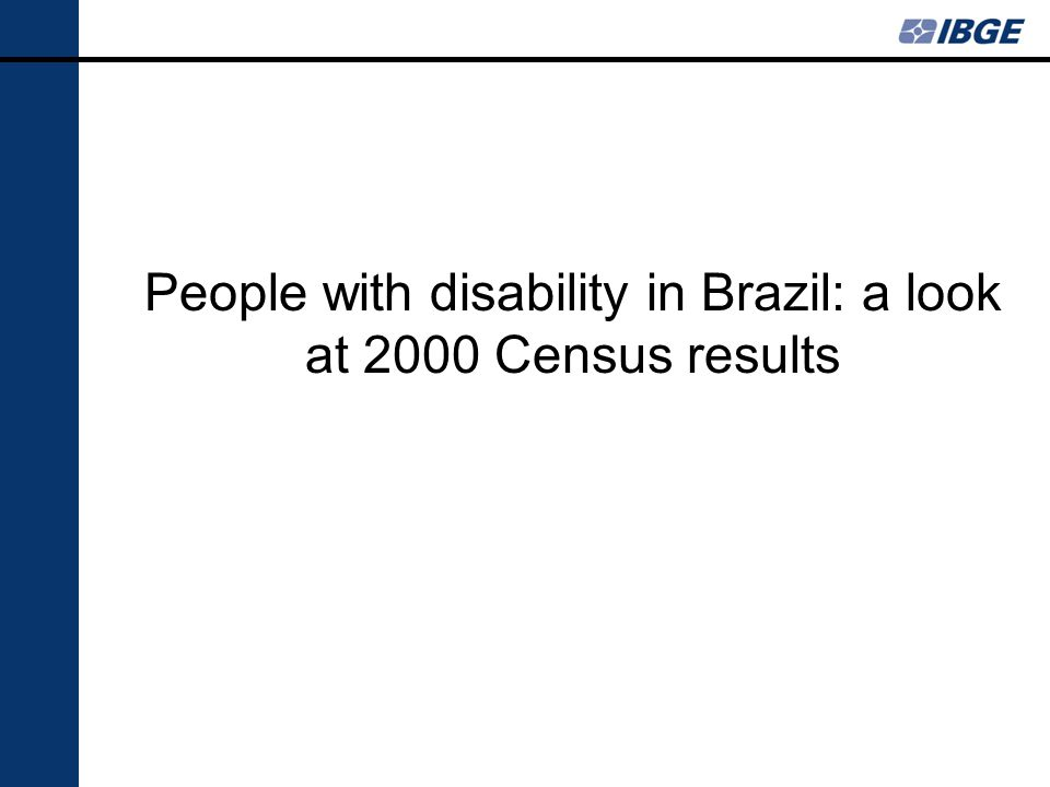 People with disability in Brazil: a look at 2000 Census results
