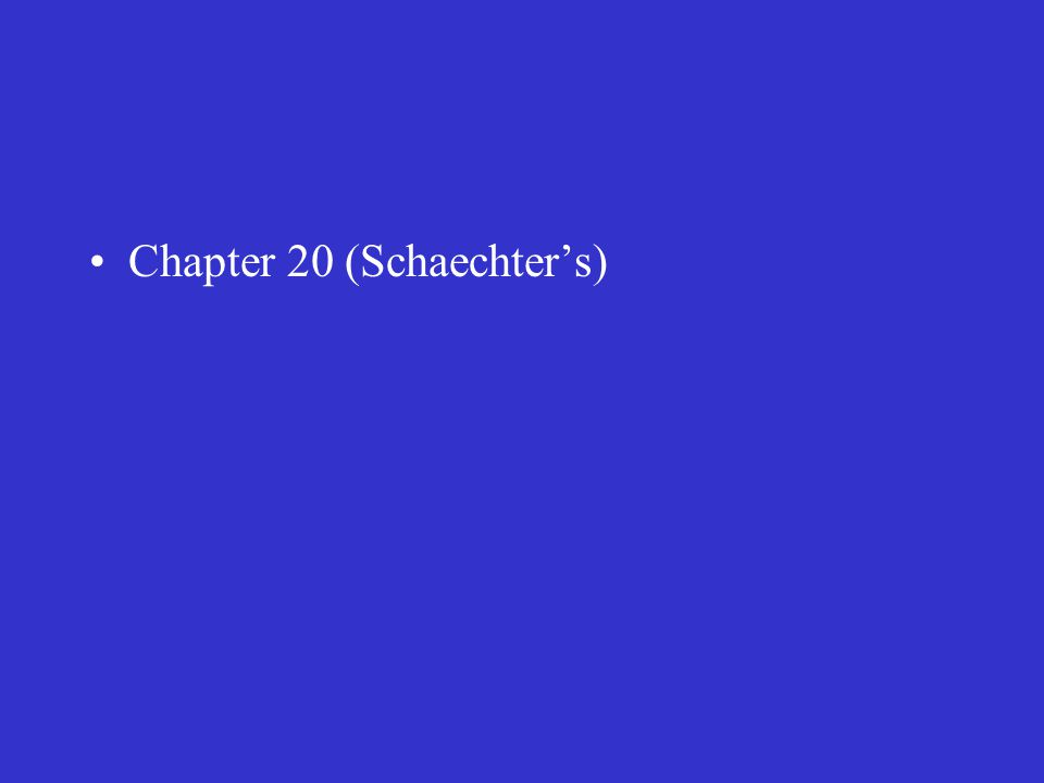 Chapter 20 (Schaechter's)