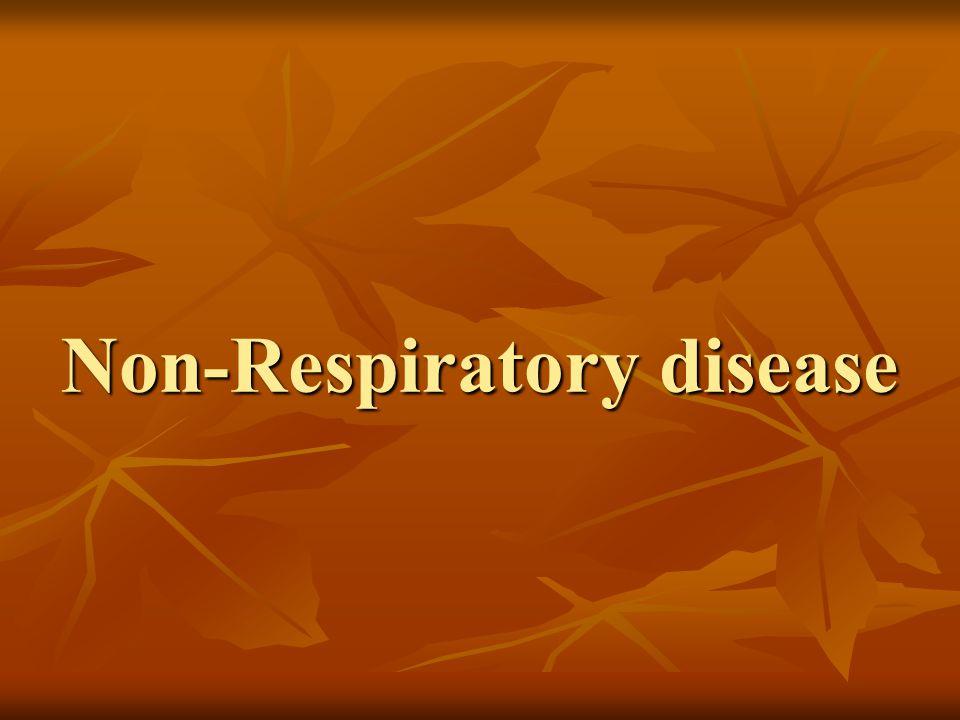 Non-Respiratory disease