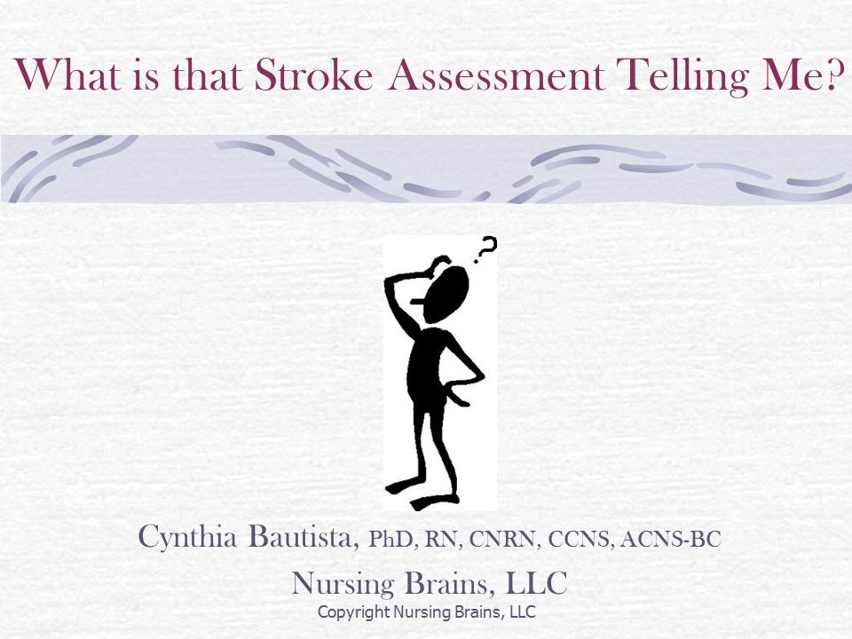 What is that Stroke Assessment Telling Me.