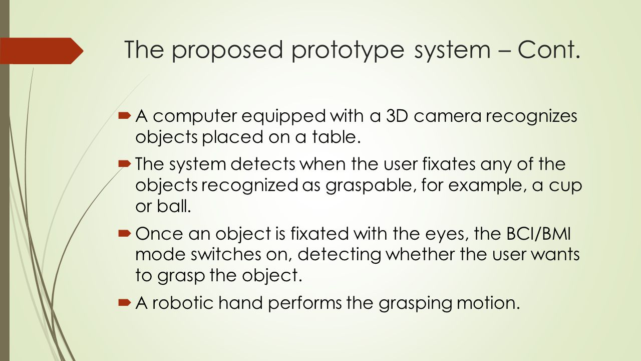 The proposed prototype system – Cont.