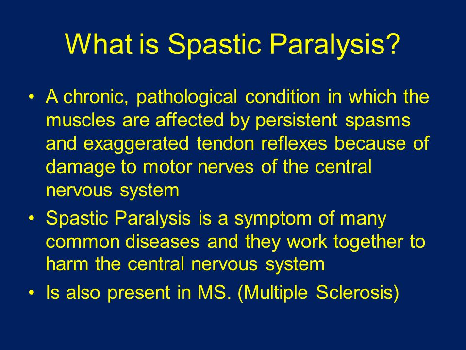 What is Spastic Paralysis.