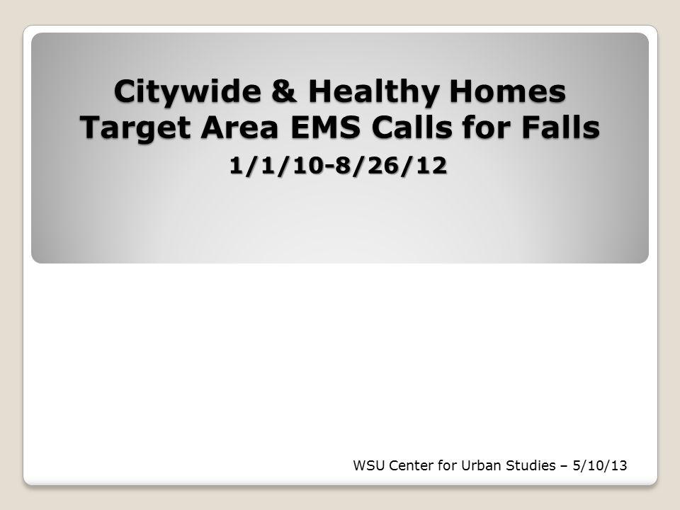 Osborn Target Area All Fall/Altered Consciousness EMS Calls – 1/1/10-8/26/12