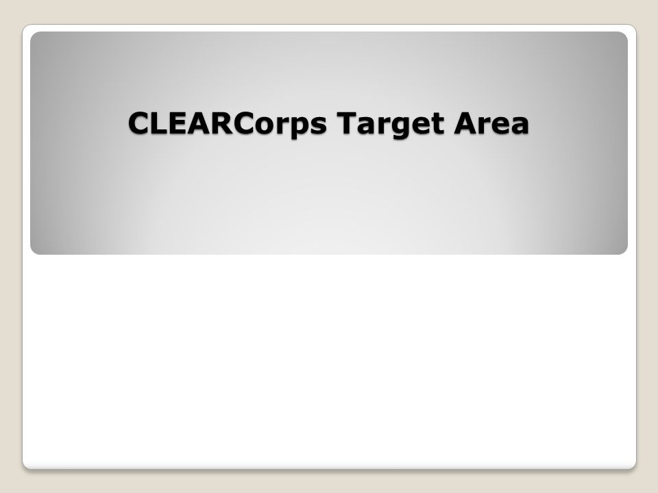 CLEARCorps Target Area