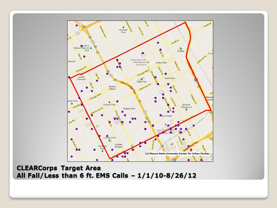 CLEARCorps Target Area All Fall/Less than 6 ft. EMS Calls – 1/1/10-8/26/12