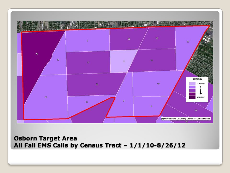 Osborn Target Area All Fall EMS Calls by Census Tract – 1/1/10-8/26/12