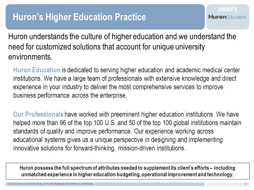 DRAFT Huron's Higher Education Practice © 2013 Huron Consulting Group.