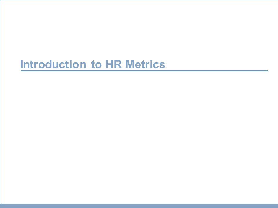 HR Metrics WHAT ARE METRICS.