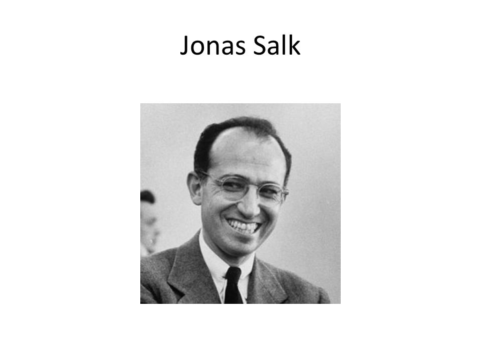 Killed vs. Live Virus Vaccines Jonas SalkAlfred Sabin