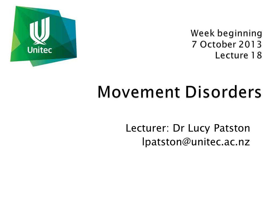 Lecturer: Dr Lucy Patston lpatston@unitec.ac.nz