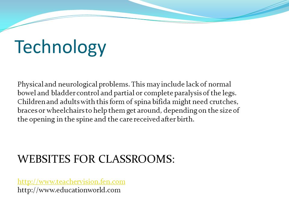 Technology Physical and neurological problems.