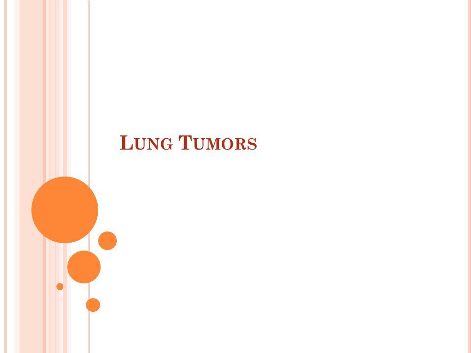 MALIGNANT LUNG TUMORS