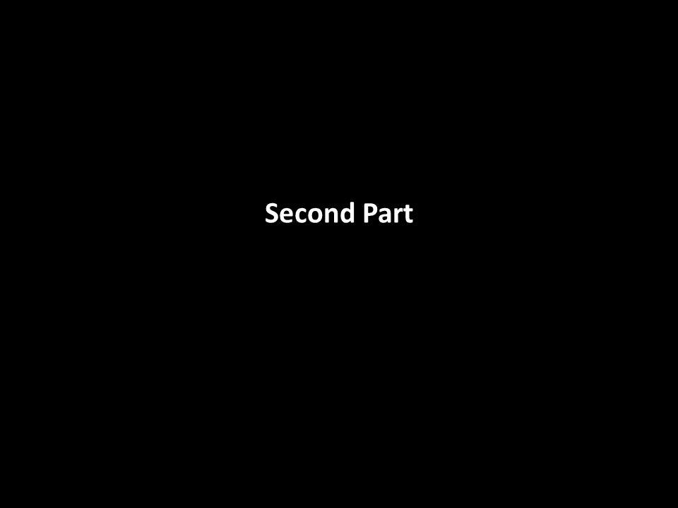 Second Part