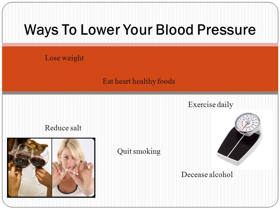 A person's blood pressure should be < 120/80 Lower Your Blood Pressure!
